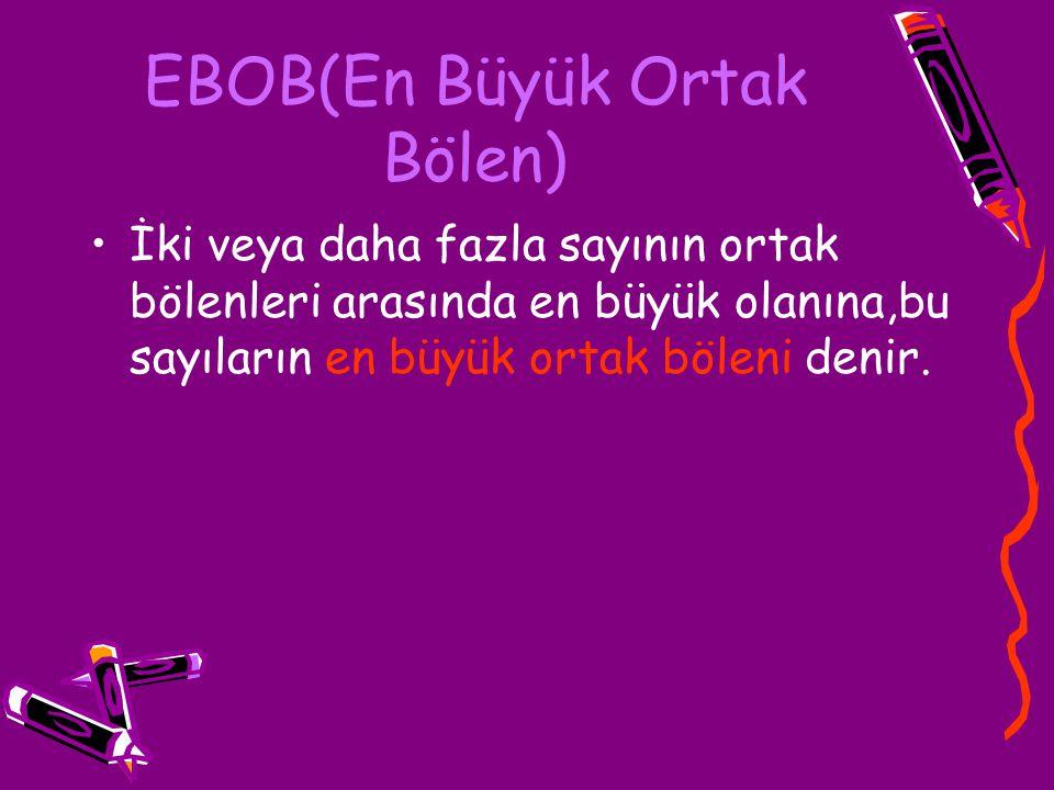 EBOB(En Büyük Ortak Bölen)