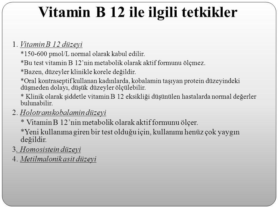 Vitamin B 12 ile ilgili tetkikler
