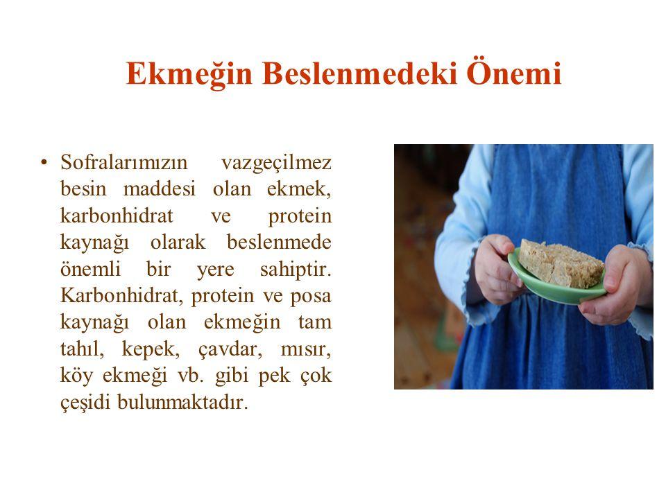 Ekmeğin Beslenmedeki Önemi