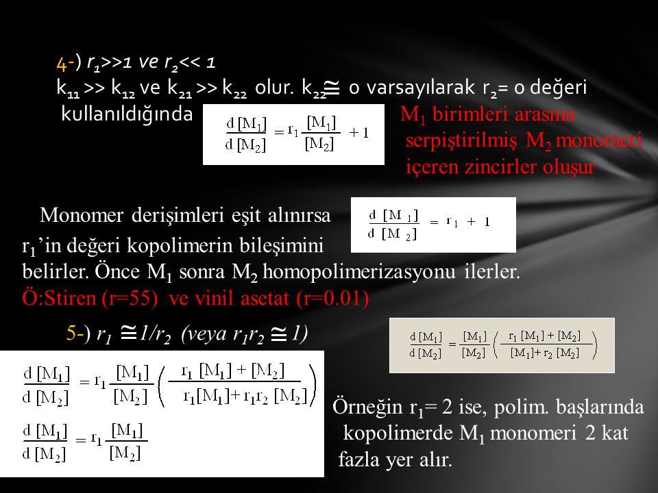 4-) r1>>1 ve r2<< 1 k11 >> k12 ve k21 >> k22 olur. k22 0 varsayılarak r2= 0 değeri kullanıldığında M1 birimleri arasına.