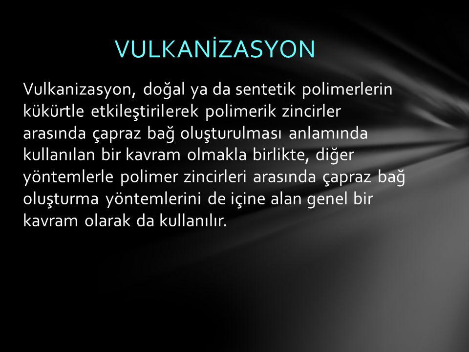 VULKANİZASYON
