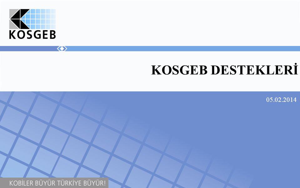 KOSGEB DESTEKLERİ 05.02.2014