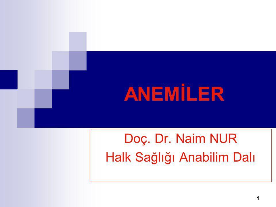Doç. Dr. Naim NUR Halk Sağlığı Anabilim Dalı