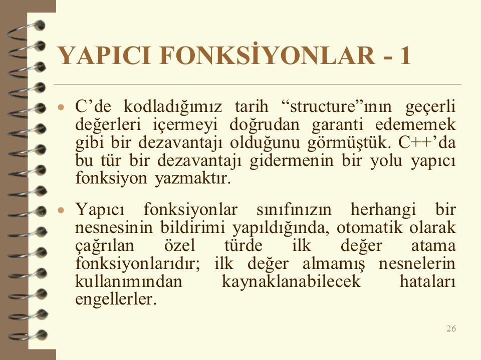 YAPICI FONKSİYONLAR - 1