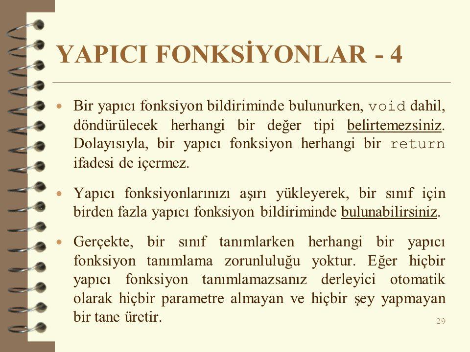 YAPICI FONKSİYONLAR - 4
