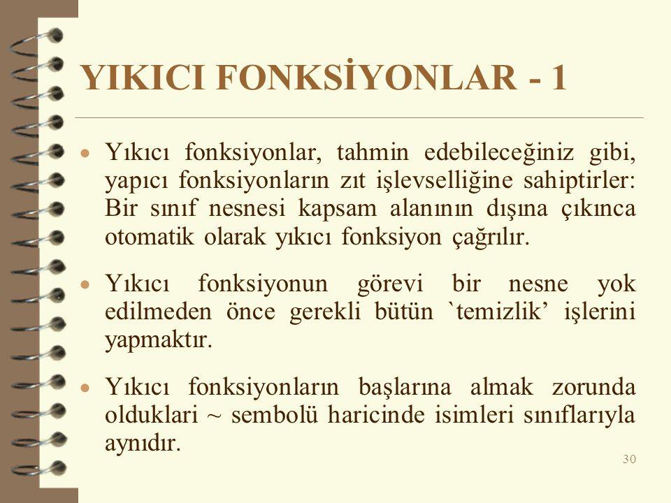 YIKICI FONKSİYONLAR - 1