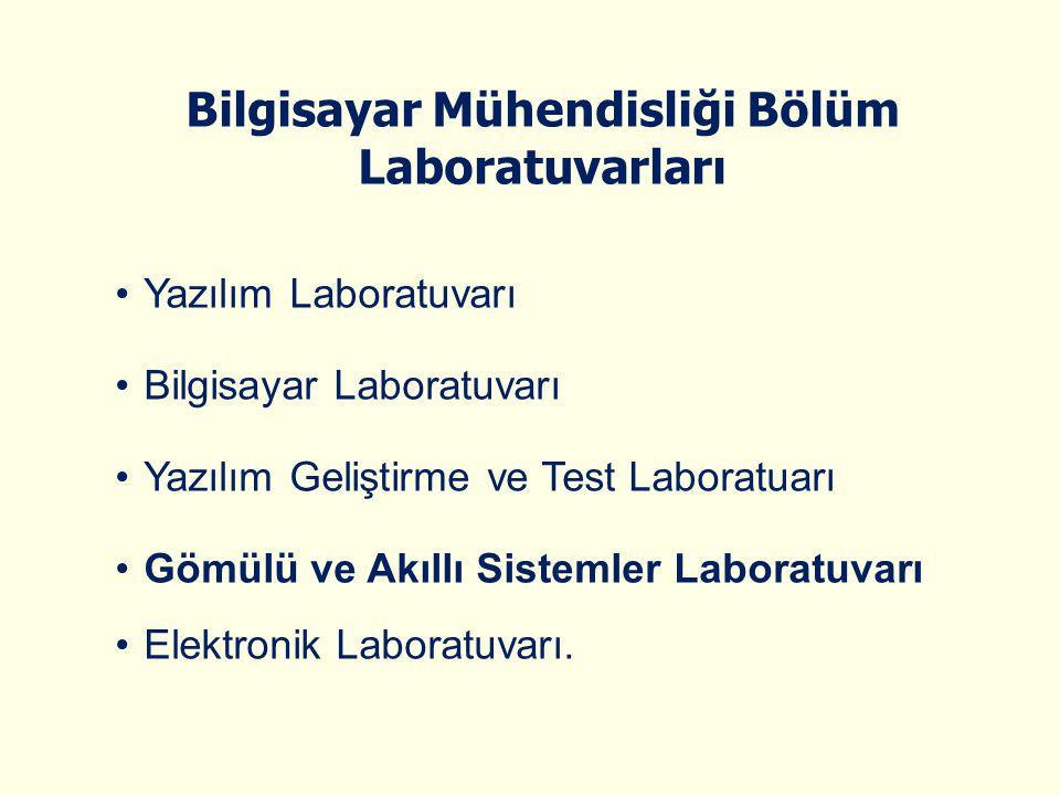 Bilgisayar Mühendisliği Bölüm Laboratuvarları