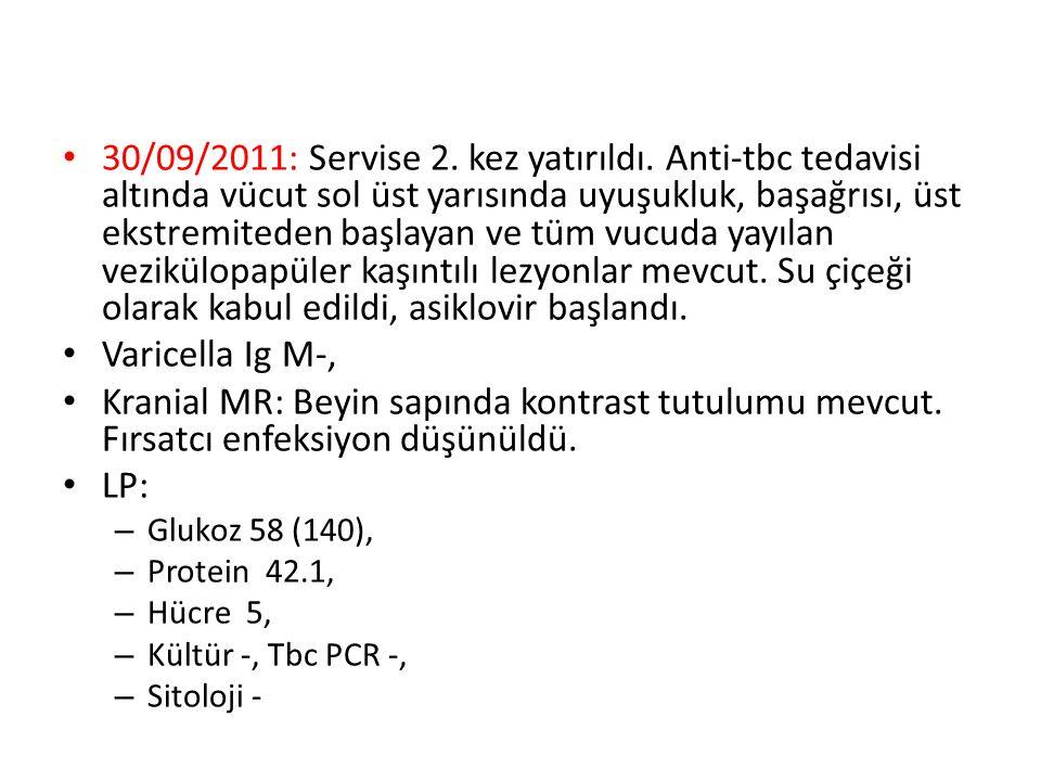 30/09/2011: Servise 2. kez yatırıldı