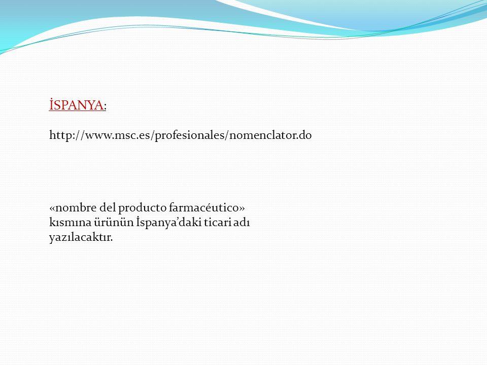 İSPANYA: http://www.msc.es/profesionales/nomenclator.do