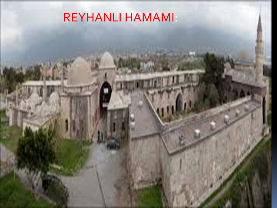REYHANLI HAMAMI: