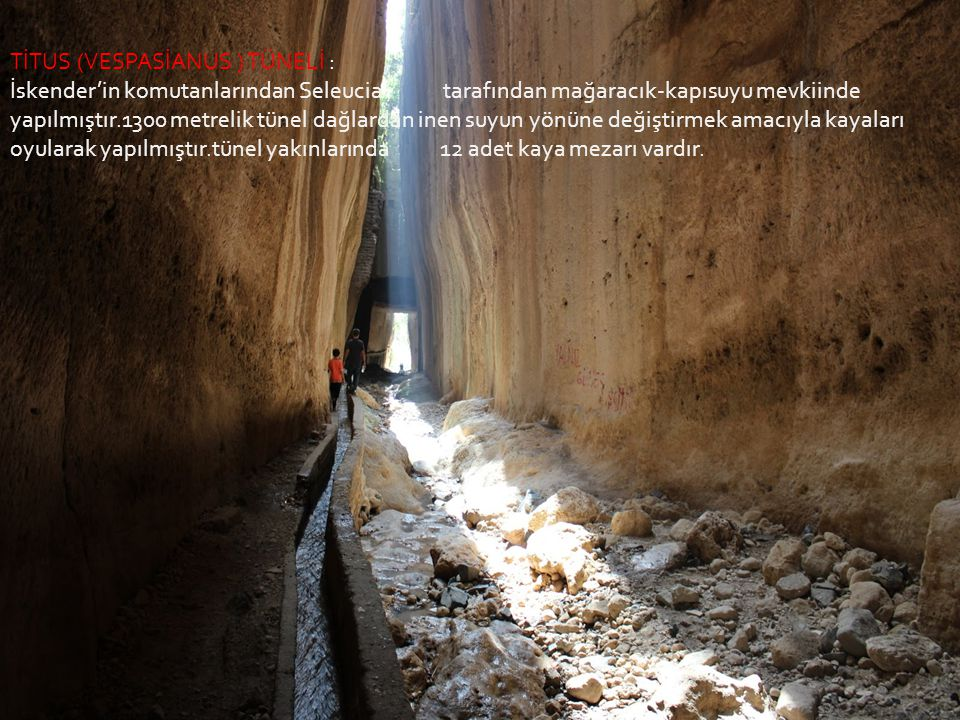 TİTUS (VESPASİANUS ) TÜNELİ :