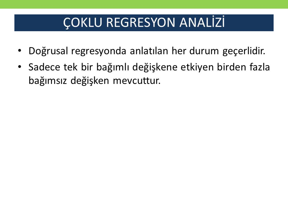 ÇOKLU REGRESYON ANALİZİ