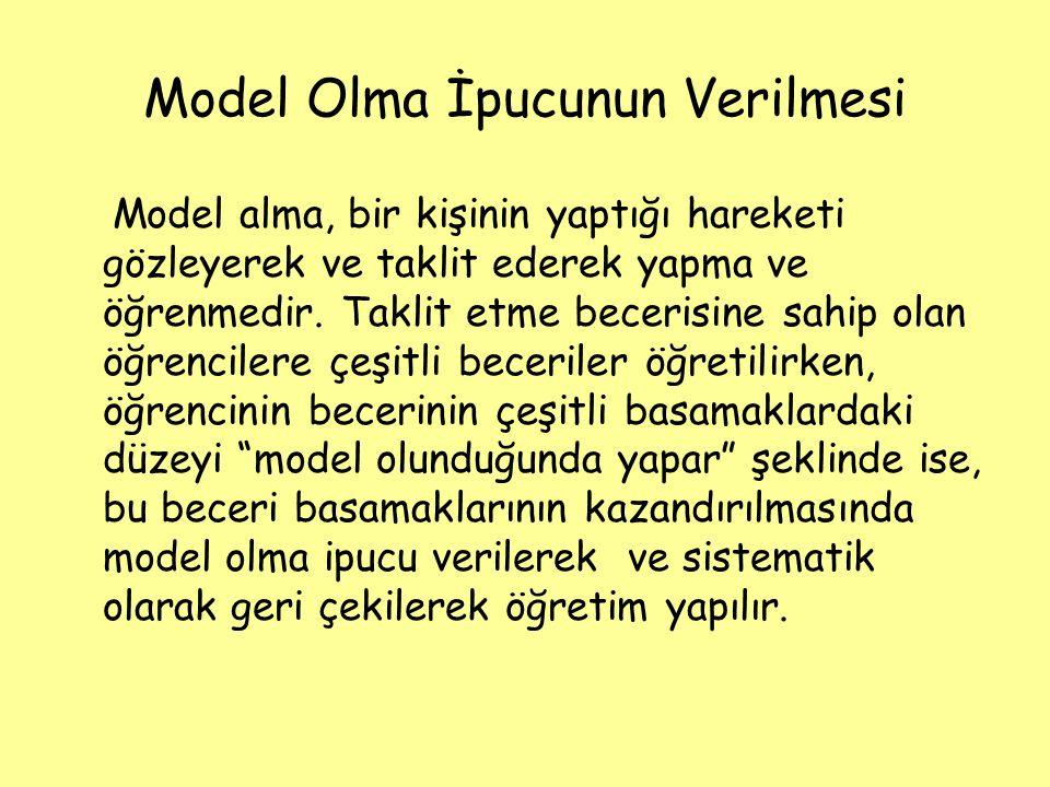 Model Olma İpucunun Verilmesi