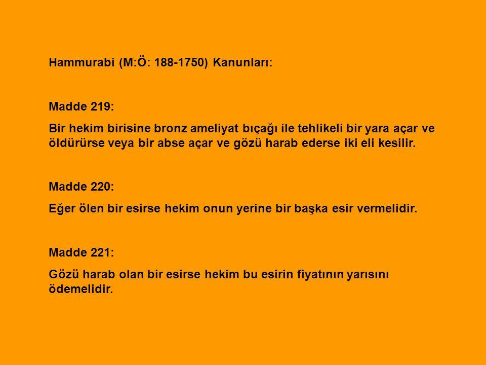 Hammurabi (M:Ö: 188-1750) Kanunları: