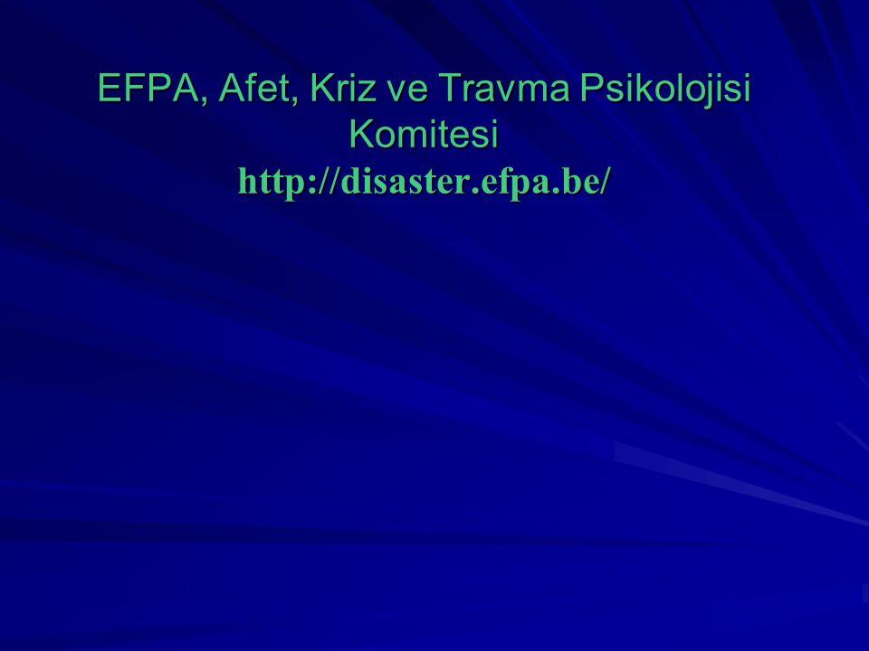 EFPA, Afet, Kriz ve Travma Psikolojisi Komitesi http://disaster. efpa