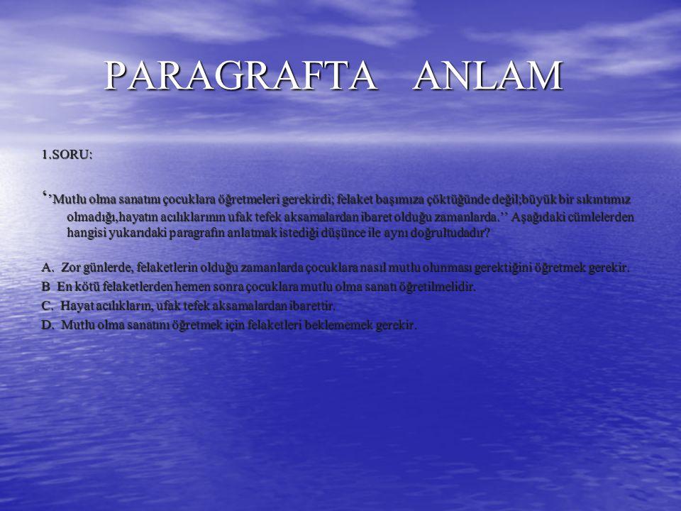 PARAGRAFTA ANLAM 1.SORU: