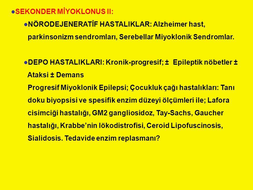 SEKONDER MİYOKLONUS II: