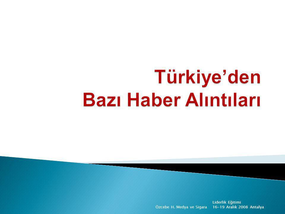 Türkiye'den Bazı Haber Alıntıları