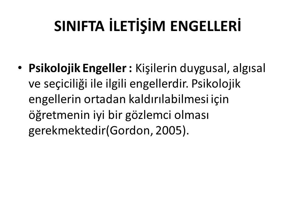 SINIFTA İLETİŞİM ENGELLERİ