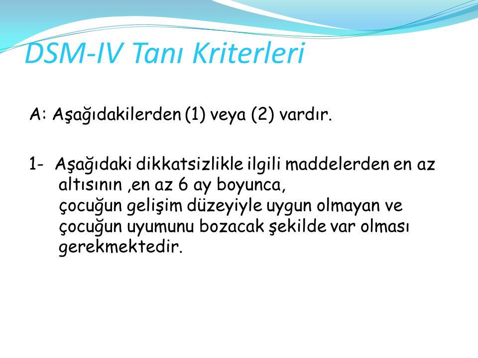 DSM-IV Tanı Kriterleri