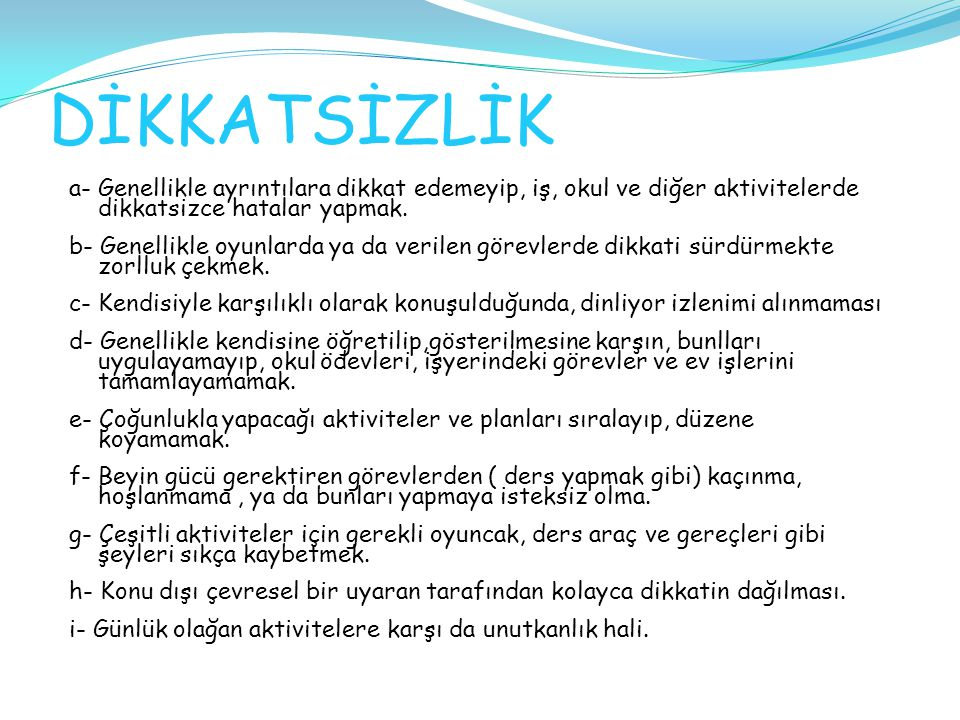 DİKKATSİZLİK