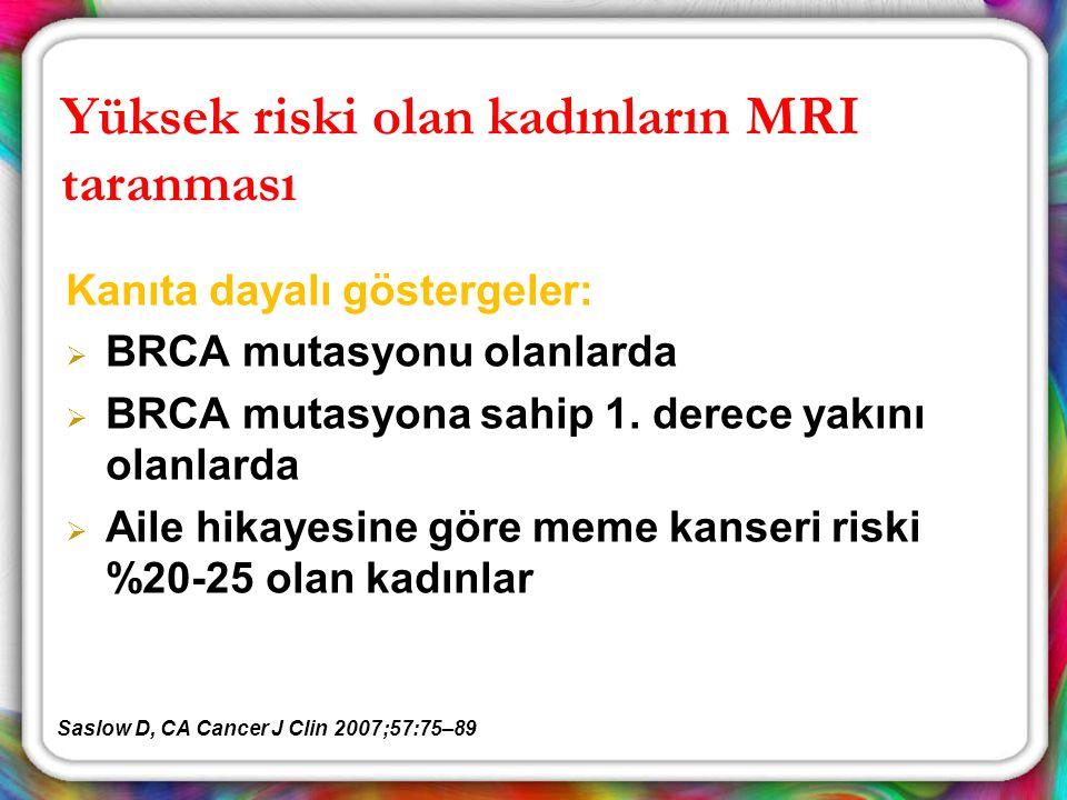 Yüksek riski olan kadınların MRI taranması