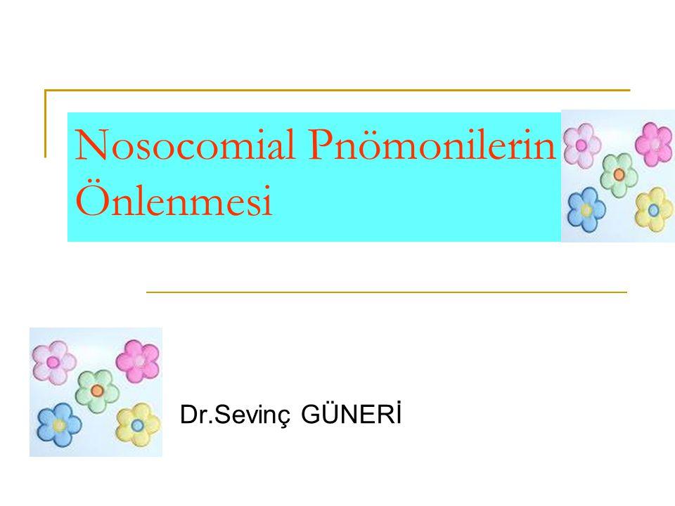 Nosocomial Pnömonilerin Önlenmesi