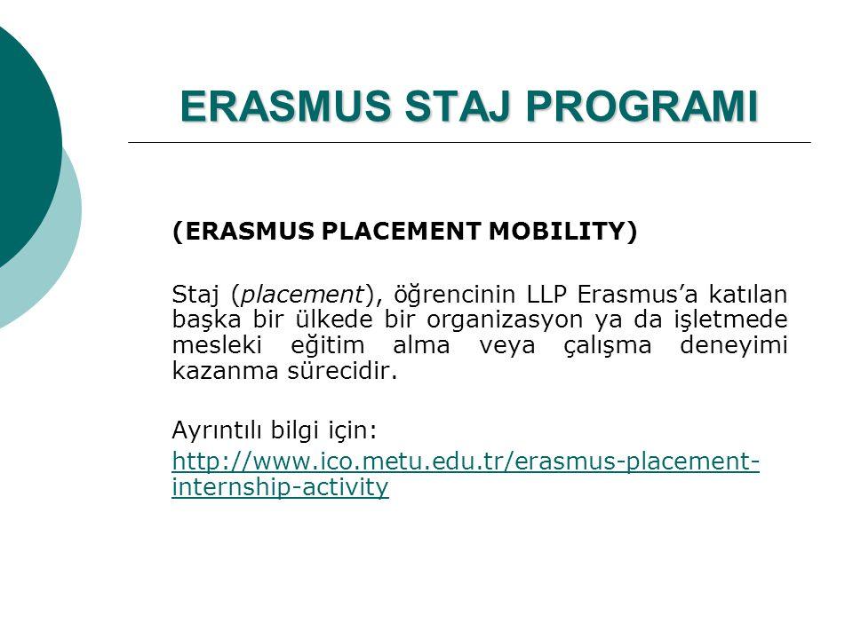 ERASMUS STAJ PROGRAMI (ERASMUS PLACEMENT MOBILITY)