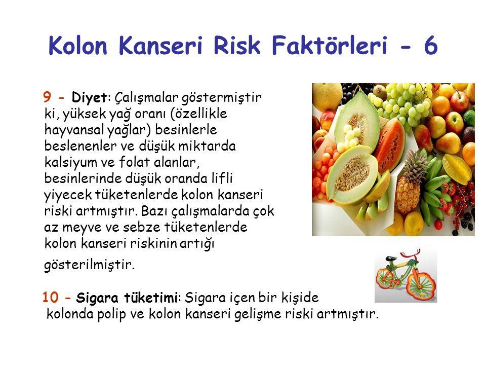 Kolon Kanseri Risk Faktörleri - 6
