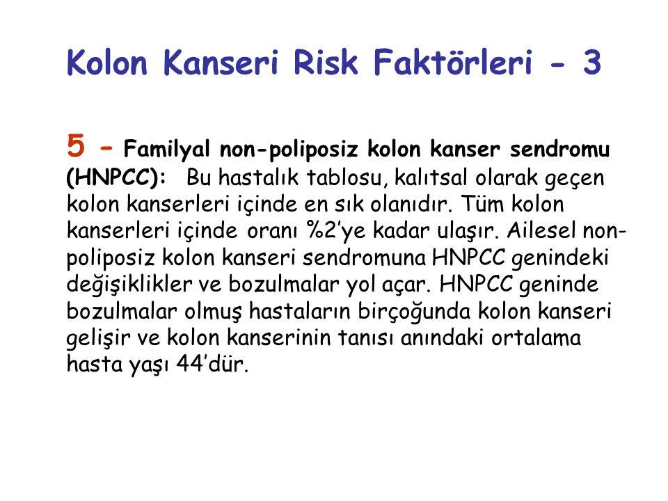 Kolon Kanseri Risk Faktörleri - 3