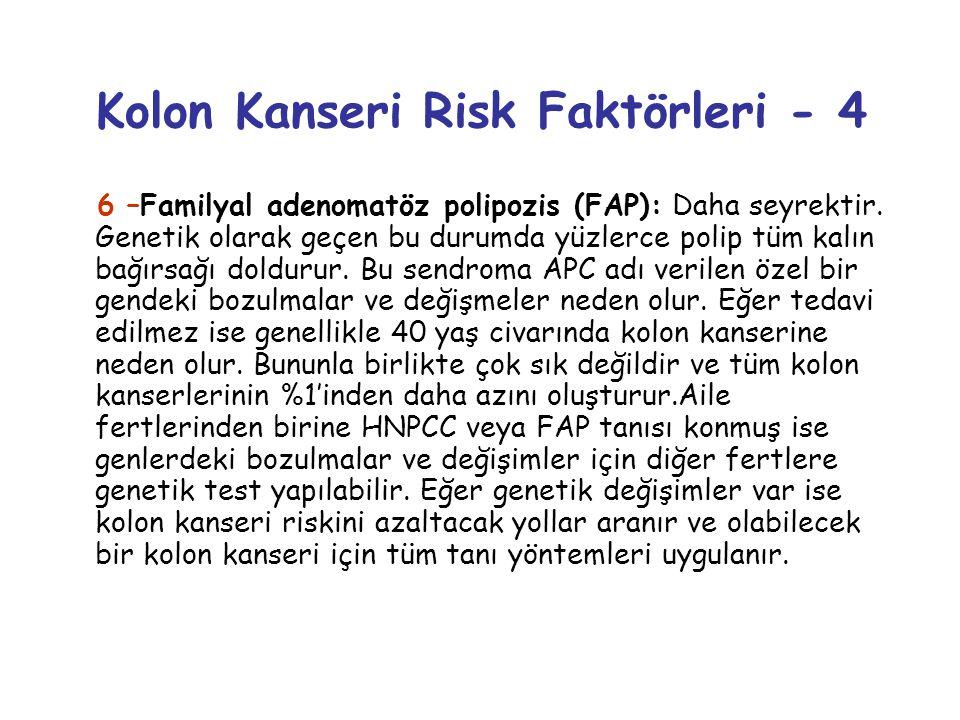 Kolon Kanseri Risk Faktörleri - 4