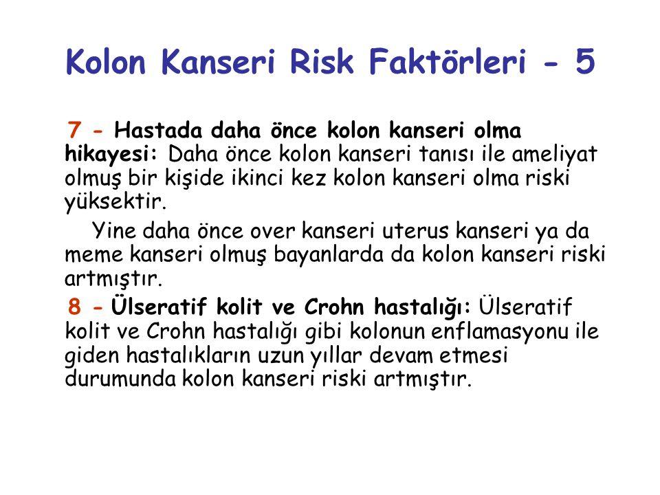Kolon Kanseri Risk Faktörleri - 5