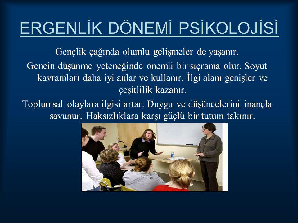 ERGENLİK DÖNEMİ PSİKOLOJİSİ
