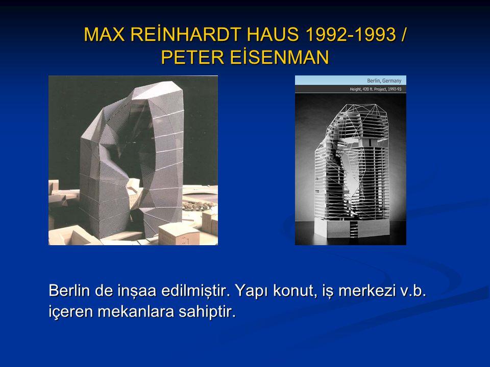 MAX REİNHARDT HAUS 1992-1993 / PETER EİSENMAN