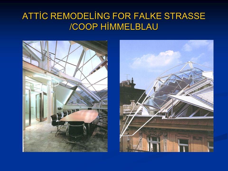 ATTİC REMODELİNG FOR FALKE STRASSE /COOP HİMMELBLAU