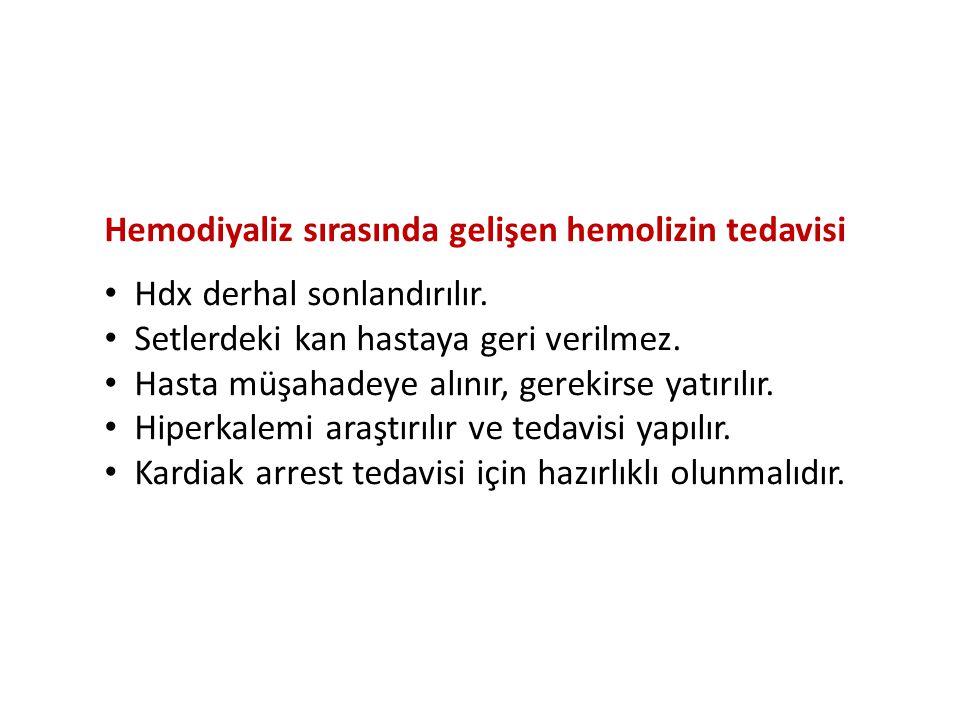 Hemodiyaliz sırasında gelişen hemolizin tedavisi