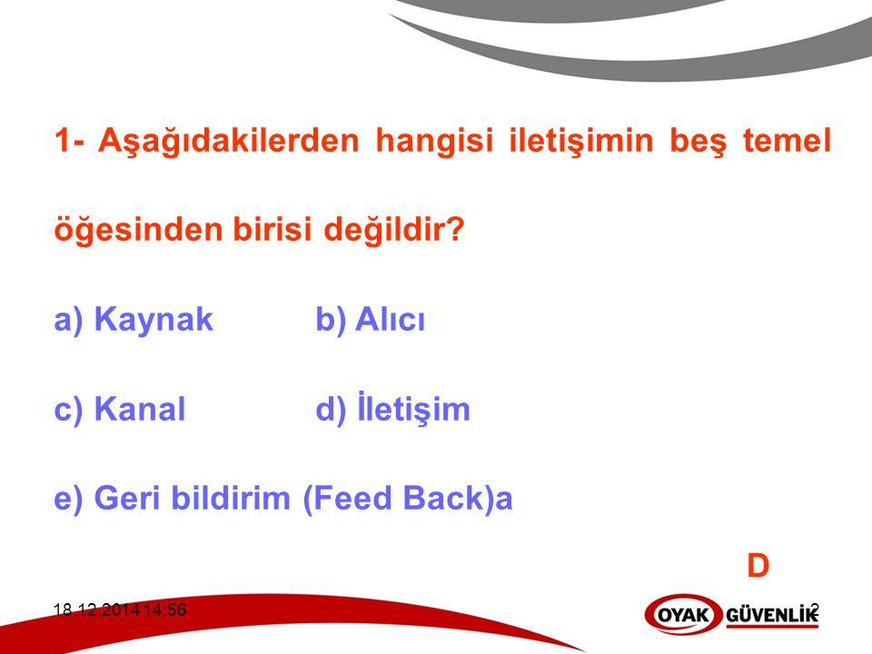 e) Geri bildirim (Feed Back)a