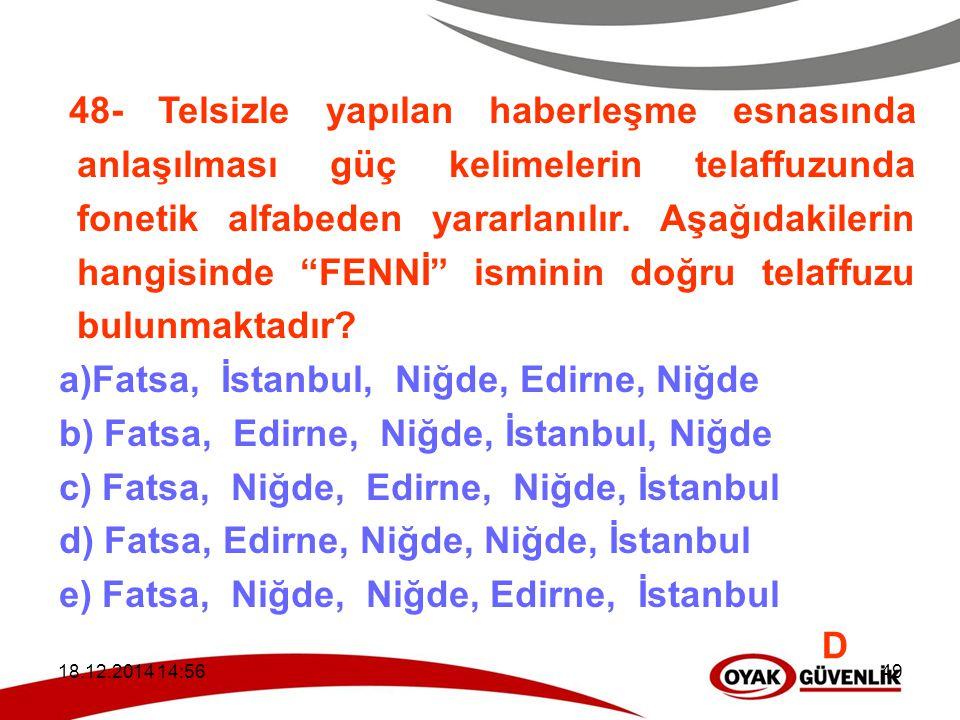 Fatsa, İstanbul, Niğde, Edirne, Niğde