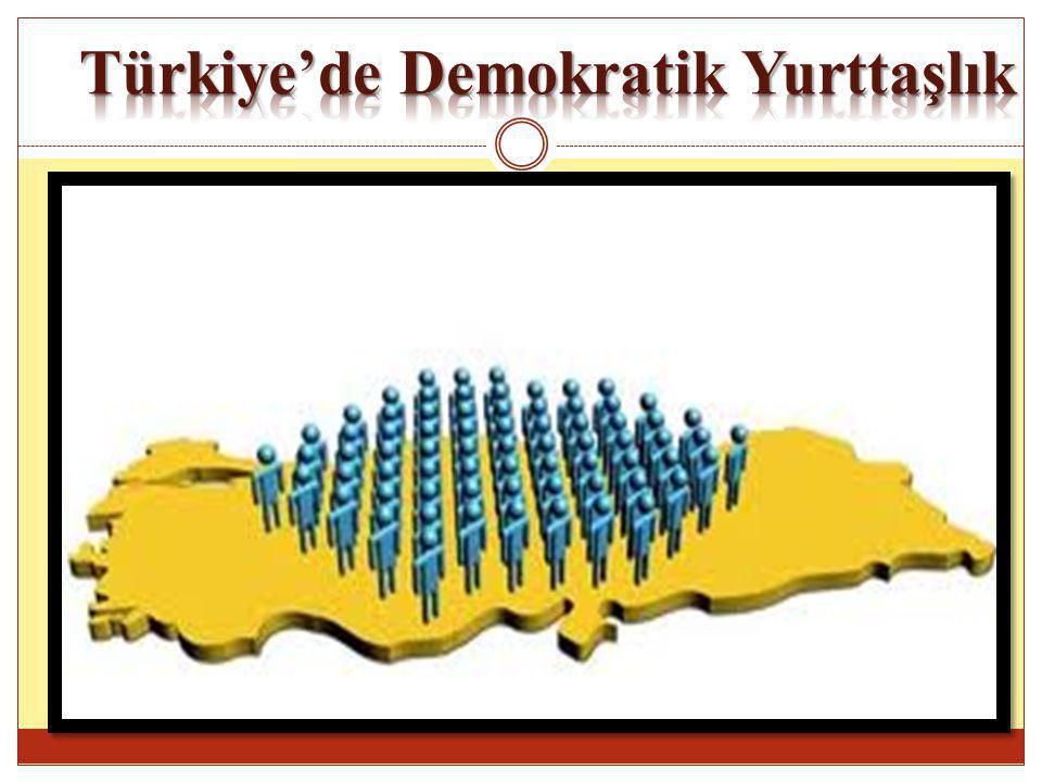 Türkiye'de Demokratik Yurttaşlık