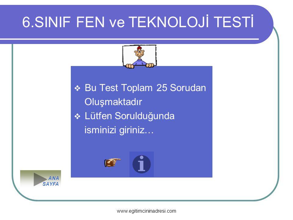 6.SINIF FEN ve TEKNOLOJİ TESTİ