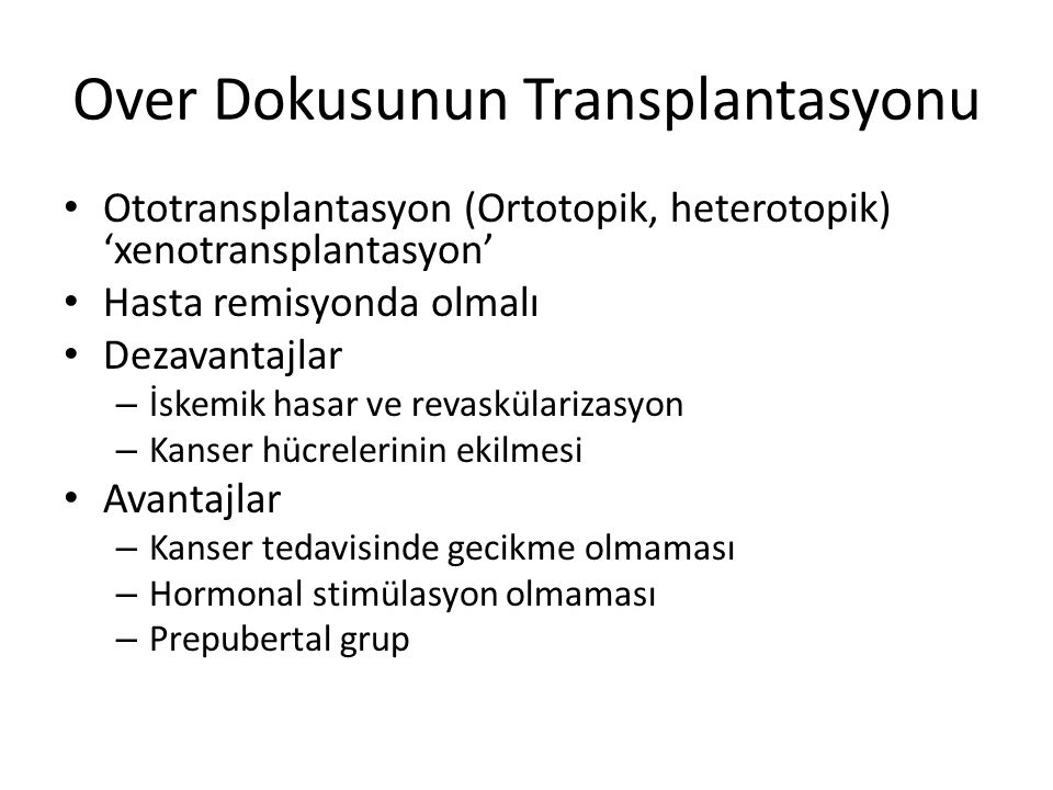 Over Dokusunun Transplantasyonu