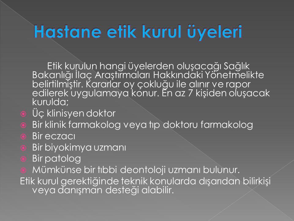 Hastane etik kurul üyeleri