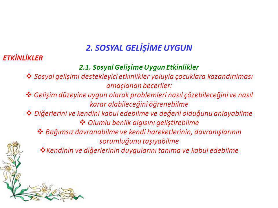 2.1. Sosyal Gelişime Uygun Etkinlikler