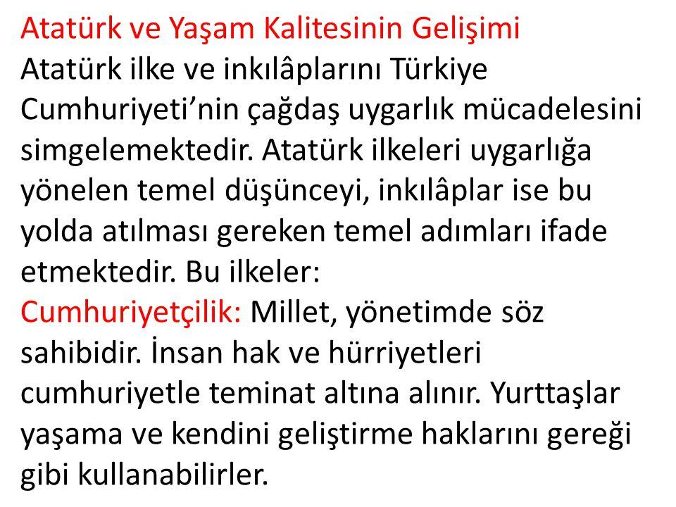 Atatürk ve Yaşam Kalitesinin Gelişimi
