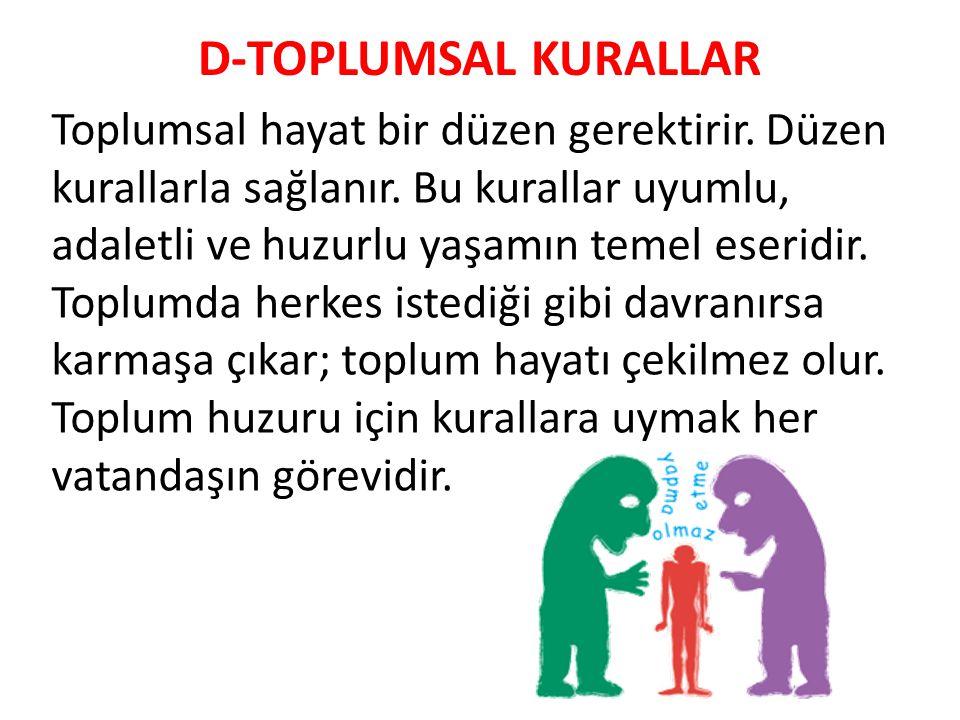 D-TOPLUMSAL KURALLAR