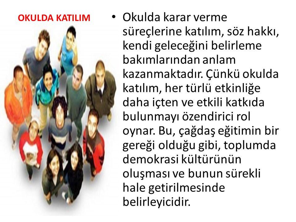 OKULDA KATILIM