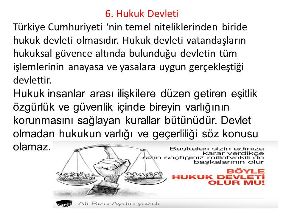 6. Hukuk Devleti