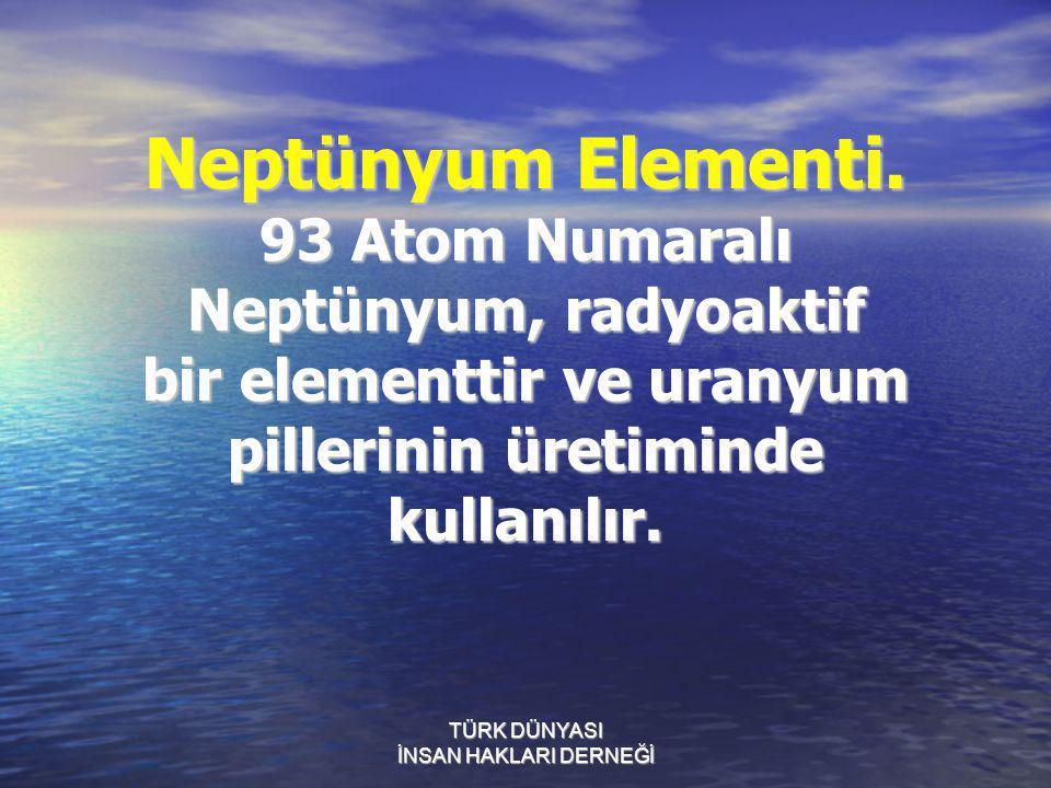 Neptünyum Elementi. 93 Atom Numaralı Neptünyum, radyoaktif