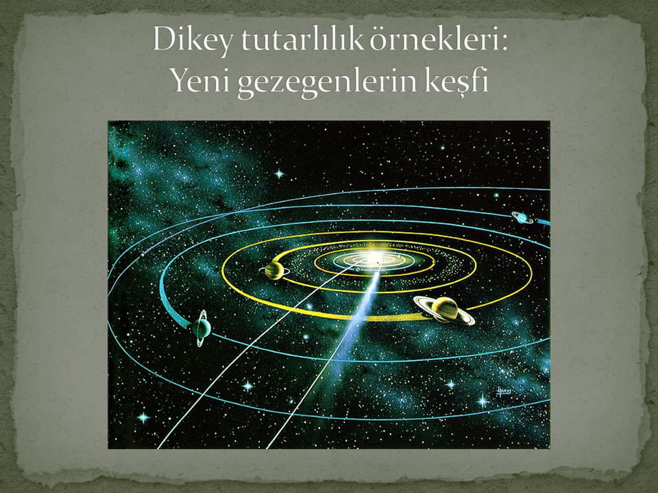 Dikey tutarlılık örnekleri: Yeni gezegenlerin keşfi