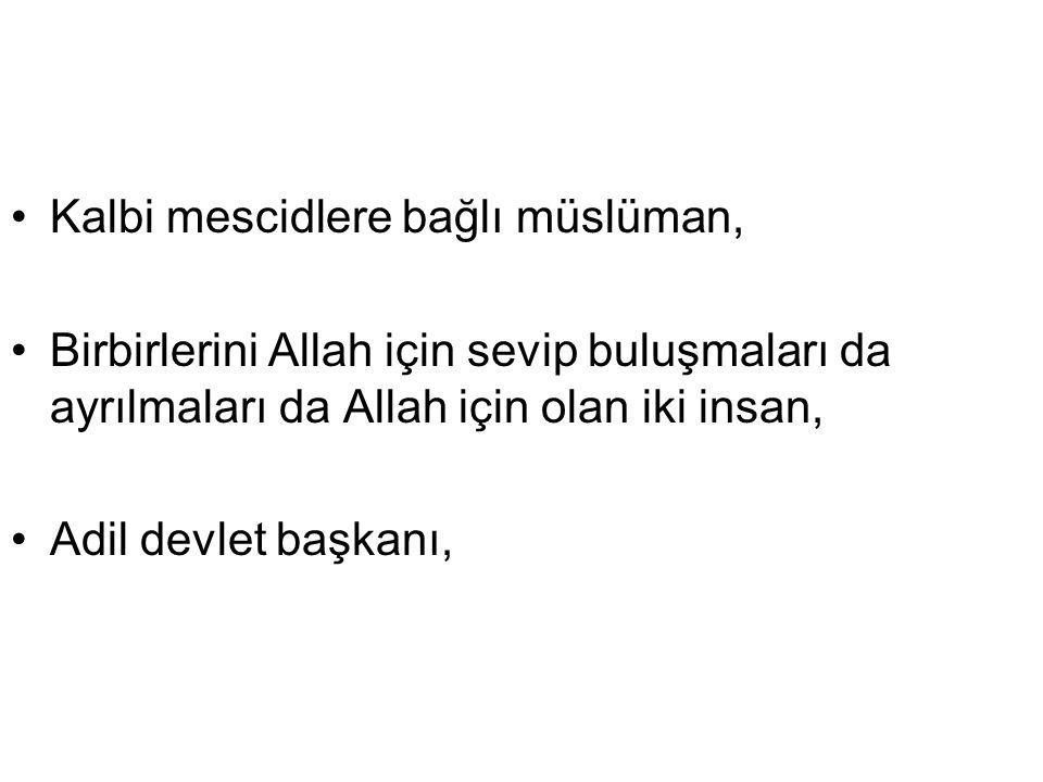 Kalbi mescidlere bağlı müslüman,